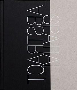 Cover des Ausstellungskatalogs: Abstract Spatial